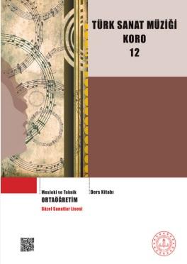 Güzel Sanatlar Lisesi 12.Sınıf Türk Sanat Müziği Koro Ders Kitabı pdf indir