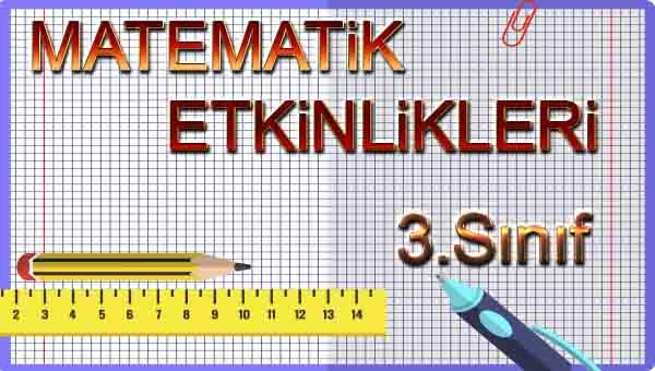 3.Sınıf Matematik 3.Ünite Değerlendirme Etkinliği