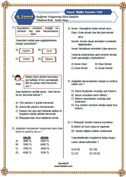 4. Sınıf Sosyal Bilgiler Ayağımızı Yorganımıza Göre Uzatalım Kazanım Testi