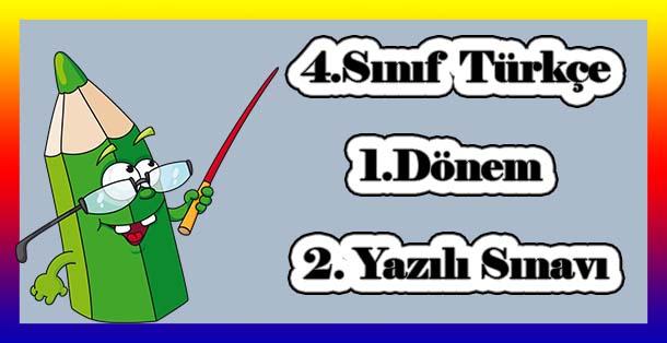 4.Sınıf Türkçe 1.Dönem 2.Yazılı Sınavı
