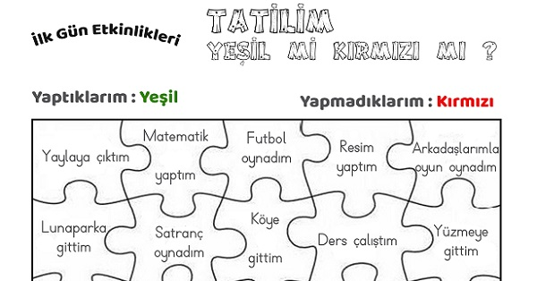 İlk Gün Etkinliği : Tatilim Yeşil mi Kırmızı mı ?
