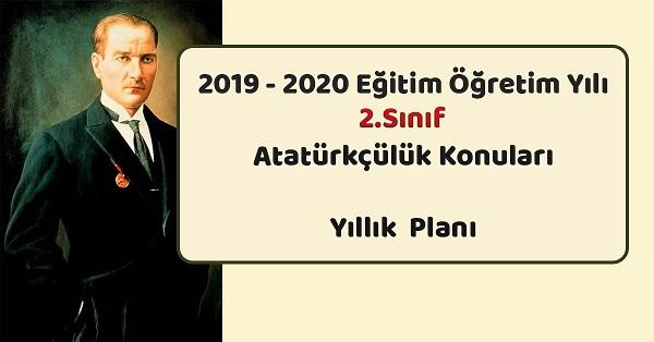 2019-2020 Yılı 2.Sınıf Atatürkçülük Konuları Yıllık Planı