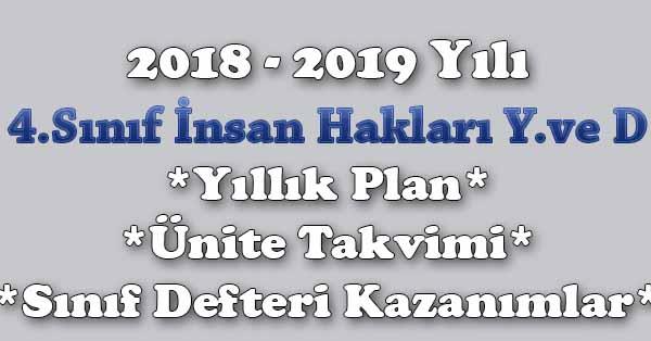 2018 - 2019 Yılı 4.Sınıf İnsan Hakları, Yurttaşlık ve Demokrasi Yıllık Plan, Ünite Süreleri, Sınıf Defteri Kazanım Listesi