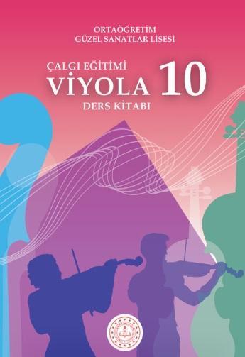 Güzel Sanatlar Lisesi 10.Sınıf Çalgı Eğitimi Viyola Ders Kitabı pdf indir