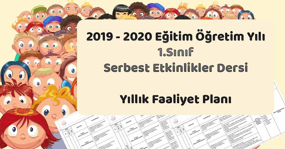 2019 - 2020 Yılı 1.Sınıf Serbest Etkinlikler Yıllık ve Aylık Faaliyet Planı