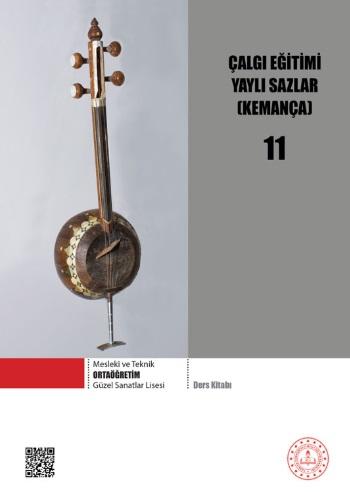 Güzel Sanatlar Lisesi 11.Sınıf Çalgı Eğitimi Yaylı Sazlar (Kemança) Ders Kitabı pdf indir