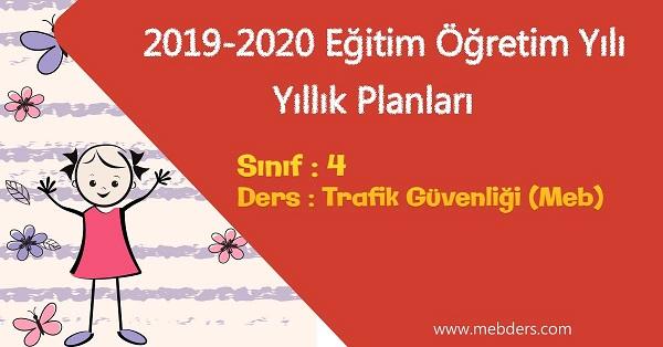 2019 - 2020 Yılı 4.Sınıf Trafik Güvenliği Yıllık Planı (MEB)
