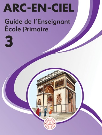 2020-2021 Yılı 3.Sınıf Arc En Ciel Fransızca Öğretmen Kitabı (MEB) pdf indir