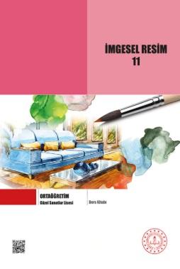 Güzel Sanatlar Lisesi 11.Sınıf İmgesel Resim Ders Kitabı pdf indir