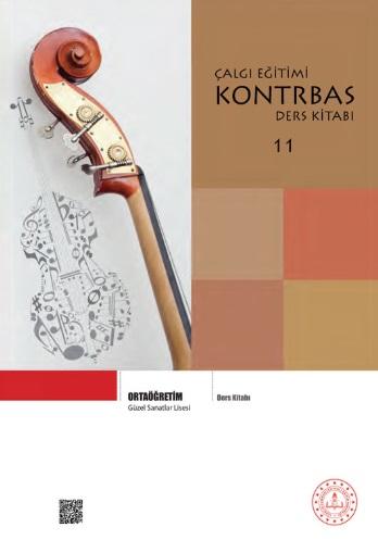 Güzel Sanatlar Lisesi 11.Sınıf Çalgı Eğitimi Kontrbas Ders Kitabı pdf indir