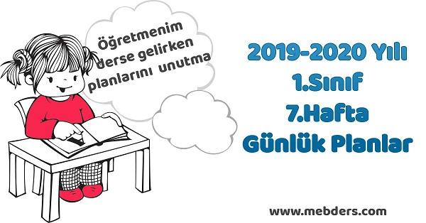 2019-2020 Yılı 1.Sınıf 7.Hafta Tüm Dersler Günlük Planları