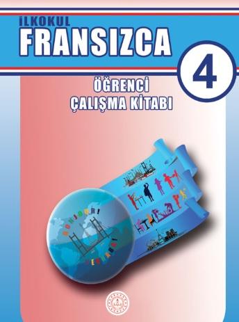 2019-2020 Yılı 4.Sınıf Fransızca Öğrenci Çalışma Kitabı (MEB) pdf indir